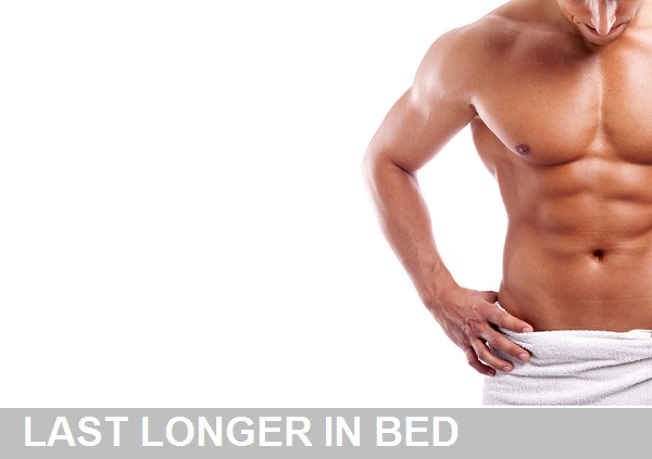 last longer in bed with these great tips