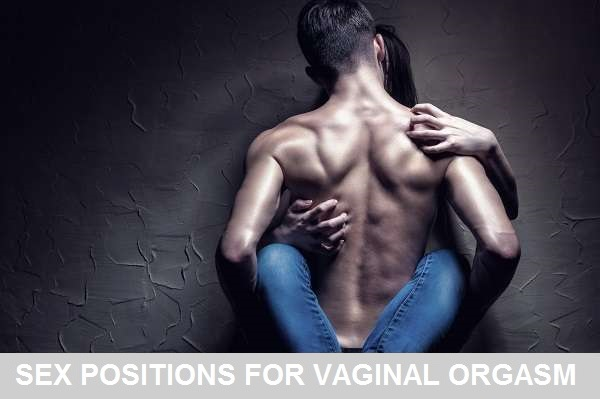 Orgasm secrets video of sex positions for vaginal orgasm